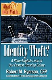 What's the Deal with Identity Theft pic